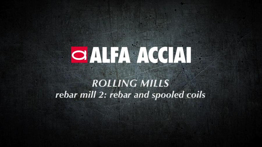 Alfa Acciai rolling mill 2: rebars and spooled coils